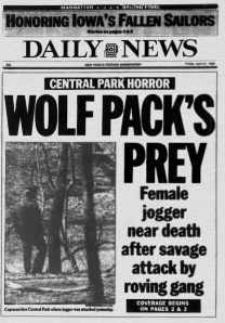 Daily News front page 4/21/89 CENTRAL PARK HORROR WOLF PACK'